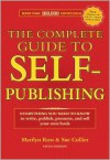 The Complete Guide to Self-Publishing: Everything You Need to Know to Write, Publish, Promote and Sell Your Own Book - Marilyn Ross,  Sue Collier