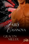 Fairy Casanova - Gracen Miller