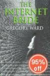 The Internet Bride - Gregory Ward