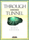 Through the Tunnel - Doris Lessing