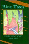 Blue Taxis: Stories about Africa - Eileen Drew