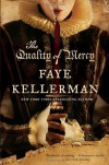The Quality of Mercy (Trade Paperback) - Faye Kellerman