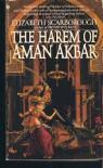The Harem of Aman Akbar - Elizabeth Ann Scarborough