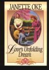 Love's Unfolding Dream - Book Six - Janette Oke