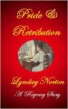 Pride and Retribution - Lyndsey Norton