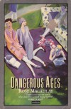 Dangerous Ages - Rose Macaulay