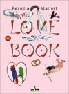 The Love Book - Pernilla Stalfelt