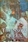 The Snow Queen - Hans Christian Andersen, Arthur Rackham, Edmund Dulac, H. B. Paull