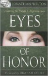 Eyes of Honor: Training for Purity and Righteousness - Jonathan Welton, Graham Cooke
