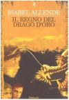 Il regno del drago d'oro - Isabel Allende, Elena Liverani