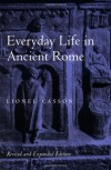 Everyday Life in Ancient Rome - Lionel Casson
