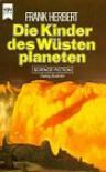 Die Kinder des Wüstenplaneten - Frank Herbert