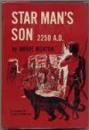 Star man's son, 2250 A.D (The Gregg Press science fiction series) - Andre Norton