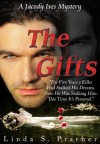 The Gifts, A Jacody Ives Mystery - Linda S. Prather