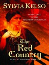The Red Country (Rihannar Chronicles) - Sylvia Kelso