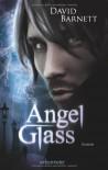 Angelglass - David Barnett