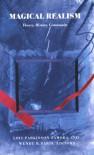 Magical Realism: Theory, History, Community - Lois Parkinson Zamora, Wendy B. Faris