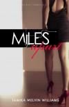Miles Apart - Tamika Melvin-Williams
