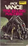 The Killing Machine (The Demon Princes, Book 2)Jack Vance