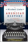 The Mindset Lists of American History: From Typewriters to Text Messages, What Ten Generations of Americans Think Is Normal - Tom McBride, Ron Nief