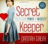 Secret Keeper: The Delicate Power of Modesty - Dannah Gresh