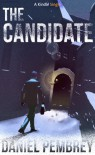 The Candidate: Luxembourg Thriller - Daniel Pembrey
