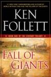 Fall of Giants - Ken Follett