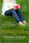 Forgotten: A Novel - Catherine McKenzie