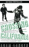 Crossing California - Adam Langer