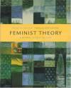 Feminist Theory: A Reader - Wendy Kolmar, Frances Bartkowski