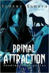 Primal Attraction - Sydney Somers