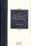 The Pilgrim's Progress (Hendrickson Christian Classics) - John Bunyan