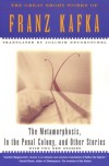 The Metamorphosis, In The Penal Colony, and Other Stories -  Franz Kafka