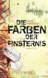 Die Farben der Finsternis (Klappenbroschur) - Sarah Pinborough, Anne Brauner M. A.