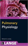 Pulmonary Physiology 8/E - Michael Levitzky