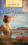 Love Finds You in Lake Geneva, Wisconsin - Pamela S. Meyers