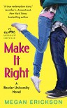 Make it Right (Make it Count #2) - Megan Erickson