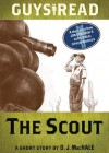 Guys Read: The Scout: A Short Story from Guys Read: Other Worlds - D.J. MacHale