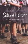 School's Out - Christophe Dufosse