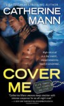 Cover Me (Elite Force: That Others May Live) - Catherine Mann