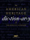 The American Heritage Dictionary - American Heritage Dictionaries