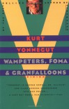 Wampeters, Foma and Granfalloons - Kurt Vonnegut