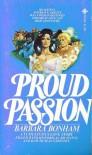 Proud Passion - Barbara Bonham