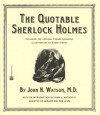 The Quotable Sherlock Holmes - Gerard Van der Leun