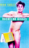 Bachelor Kisses - Nick Earls