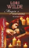 Magia e tentazione - Lori Wilde