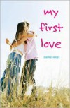 My First Love - Callie West