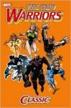 New Warriors Classic - Volume 1 - Fabian Nicieza, Ron Frenz, Tom DeFalco, Mark Bagley