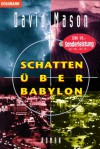 Schatten über Babylon. - David Mason