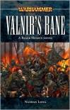 Valnir's Bane - Nathan Long